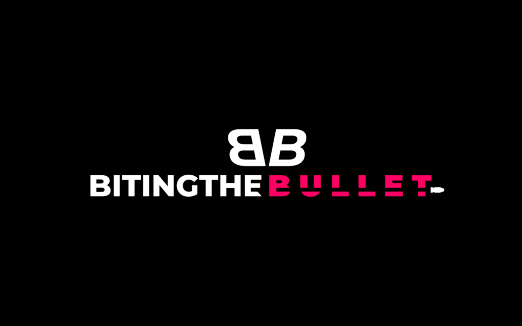 Biting the Bullet: Podcast